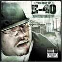 E-40 / Best Of Yesterday Today & Tomorrow 輸入盤 【CD】