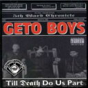 Artist Name: G - 【送料無料】 Geto Boys ゲトーボーイズ / Death Do Us Part 輸入盤 【CD】