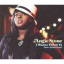 艺人名: A - Angie Stone アンジーストーン / I Wanna Thank Ya 輸入盤 【CDS】