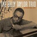 艺人名: B - Billy Taylor ビリーテイラー / Warming Up 輸入盤 【CD】