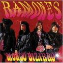 藝人名: R - Ramones ラモーンズ / Mondo Bizarro 輸入盤 【CD】
