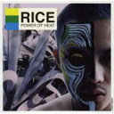 艺人名: Ra行 - Rice (Japanese / Hiphop) / POWER OF HEAT 【CD】