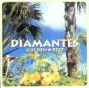 Diamantes ディアマンテス / ゴールデン☆ベスト Diamantes 【CD】