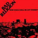 艺人名: B - Bad Religion バッドリリジョン / How Could Hell Be Any Worse 輸入盤 【CD】