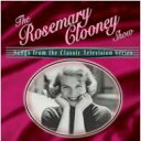 Artist Name: R - Rosemary Clooney ローズマリークルーニー / Rosemary Clooney Show - Songsfrom The Classic Television Series 輸入盤 【CD】