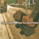 艺人名: U - 梅津和時kiki Band / Live At Moers Jazz Festival 【CD】