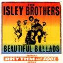 藝人名: I - Isley Brothers アイズレーブラザーズ / Beautiful Ballads 輸入盤 【CD】