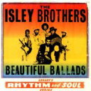 Artist Name: I - Isley Brothers アイズレーブラザーズ / Beautiful Ballads 輸入盤 【CD】
