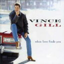 Artist Name: V - Vince Gill / When Love Finds You 輸入盤 【CD】