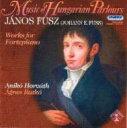 其它 - Fusz , Janos (1777-1819) *cl* / Works For Fortepiano: A.horvath 輸入盤 【CD】