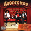 艺人名: G - Goodie Mob / One Monkey Don't Stop No Show 【CD】