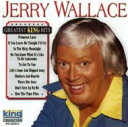 艺人名: J - Jerry Wallace / Greatest King Hits 輸入盤 【CD】