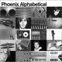 Artist Name: P - Phoenix フォニックス / Alphabetical 【Copy Control CD】 輸入盤 【CD】
