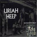 藝人名: U - Uriah Heep ユーライアヒープ / Wonderworld 輸入盤 【CD】