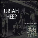 Uriah Heep ユーライアヒープ / Wonderworld 輸入盤 【CD】