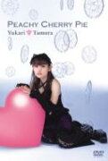 田村ゆかり タムラユカリ / Peachy Cherry Pie 【DVD】