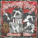 艺人名: K - 【送料無料】 Kottonmouth Kings コットンマウスキング / Classic Hits Live 【Copy Control CD】 【CD】