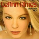 Leann Rimes リアンライムス / Greatest Hits 輸入盤 【CD】