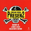 【送料無料】History Of J-rock'a Billy Collector's Edition Cream Soda Presen2 【CD】