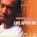 艺人名: M - Montell Jordan モンテルジョーダン / Life After Def 【CD】