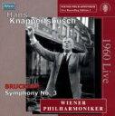 【送料無料】 Bruckner ブルックナー / 交響曲第3番『ワーグナー』 クナッパーツブッシュ&ウィーン・フィル(1960) 輸入盤 【CD】