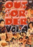 OUT OF ORDER VOL.4 【DVD】