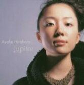 平原綾香 ヒラハラアヤカ / Jupiter 【CD Maxi】
