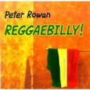 Artist Name: P - Peter Rowan / Reggaebilly! 輸入盤 【CD】