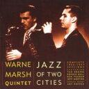 Artist Name: W - 【送料無料】 Warne Marsh ウォーンマーシュ / Jazz Of Two Cities (2CD) 輸入盤 【CD】