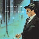 Artist Name: F - Frank Sinatra フランクシナトラ / In The Wee Small Hours 輸入盤 【CD】