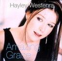 Hayley Westenra ヘイリーウェステンラ / アメージング・グレイス 【CD Maxi】