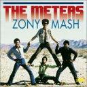 Meters ミーターズ / Zony Mash 輸入盤 【CD】