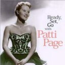 Patti Page パティペイジ / Ready Set Go With 輸入盤 【CD】