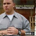 艺人名: B - Bubba Sparxxx / Deliverance 輸入盤 【CD】