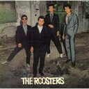 ROOSTERS ルースターズ / Roosters (紙ジャケ仕様) 【CD】