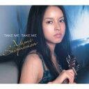 艺人名: Sa行 - 滴草由実 / TAKE ME TAKE ME 【CD Maxi】