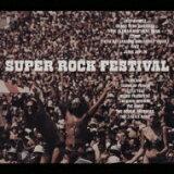Super Rock Festival 【CD】