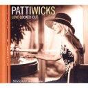 Artist Name: P - Patti Wicks / Love Locked Out 輸入盤 【CD】