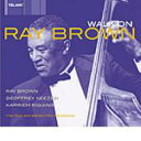 Artist Name: R - Ray Brown レイブラウン / Walk On 輸入盤 【CD】