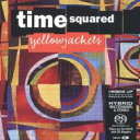 Artist Name: Y - 【送料無料】 Yellowjackets イエロージャケッツ / Time Squaredhybrid 輸入盤 【SACD】