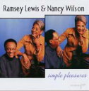 艺人名: R - Ramsey Lewis / Nancy Wilson / Simple Pleasures 輸入盤 【CD】
