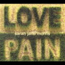藝人名: S - Sarah Jane Morris / Love & Pain 【CD】