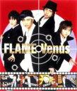 Artist Name: Ha Line - FLAME / ヴィーナス 【CD Maxi】