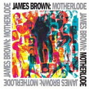 Artist Name: J - James Brown ジェームスブラウン / Motherlode (Remastered) 輸入盤 【CD】