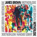 艺人名: J - James Brown ジェームスブラウン / Motherlode (Remastered) 輸入盤 【CD】