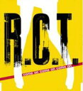 艺人名: A行 - R. C. T. / come on come on come on 【CD Maxi】