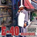 Artist Name: E - E-40 / Breakin' News 輸入盤 【CD】