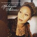 Yolanda Adams ヨランダアダムス / Praise & Worship Songs Of 輸入盤 【CD】