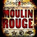 ムーラン ルージュ / Moulin Rouge - Soundtrack 輸入盤 【CD】