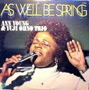 艺人名: A - Ann Young / 大野雄二 / 春の如く As Well Be Spring 【CD】